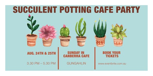 Succulent Potting Cafe Party