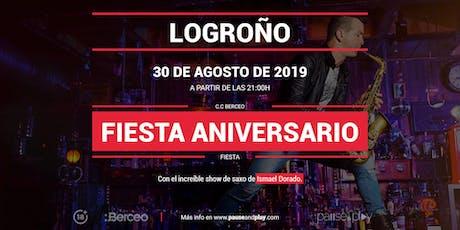 Show Saxo Fiesta aniversario con Ismael Dorado en Pause&Play Berceo entradas