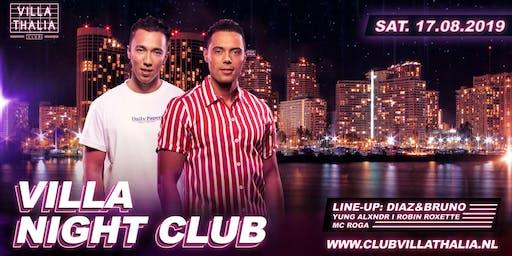 Villa Night Club: Diaz & Bruno 17-8