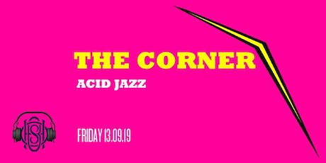 The Corner | Acid Jazz Residency tickets