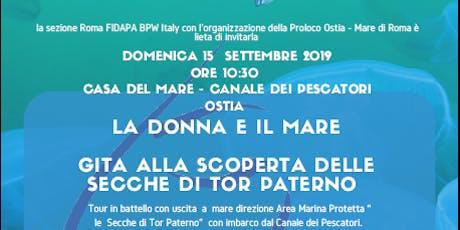 Gita in battello alle Secche di Tor Paterno Sezione Roma FIDAPA BPW Italy - donne e mare  biglietti