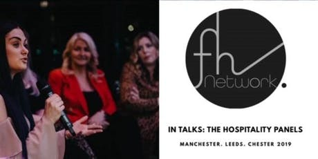 In Talks: Hospitality Panel Leeds tickets
