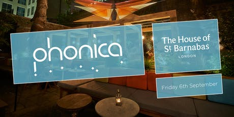 Phonica Records and Toby Tobias at The House of St Barnabas | September tickets
