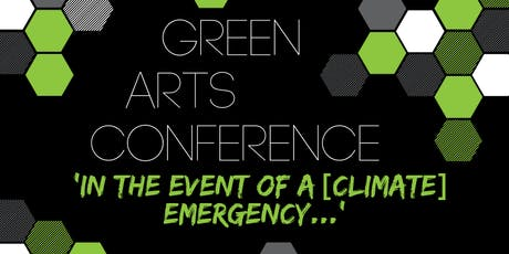 The Green Arts Conference 2019 tickets
