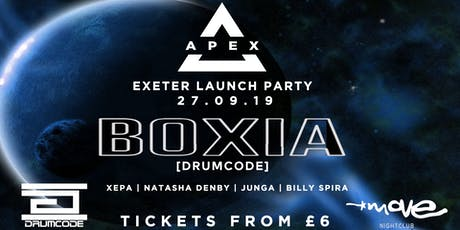 Apex Exeter Launch Party w/ Boxia (Drumcode) @ Move tickets
