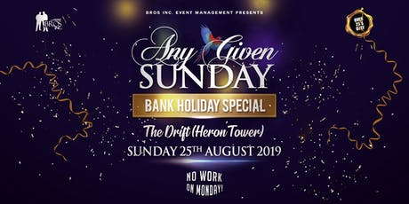 AGS August Bank Holiday Special @ THE DRIFT (Heron Tower) tickets