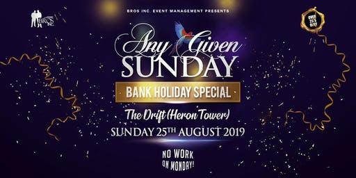 AGS August Bank Holiday Special @ THE DRIFT (Heron Tower)