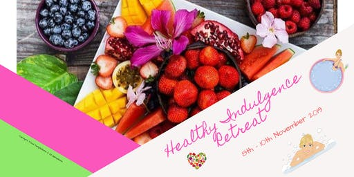 Healthy Indulgence Boutique Retreat
