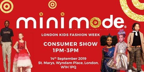 Mini Mode London Kids Fashion Week AW19 | Consumer Show (Matinee) tickets
