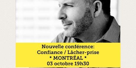 MONTRÉAL - Confiance / Lâcher-prise 15$ billets