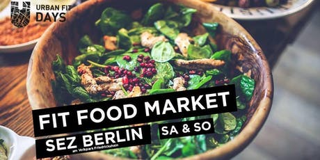 Fit Food Market - 14. und 15. September 2019 Tickets