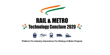 Rail & Metro Technology Conclave 2020 tickets