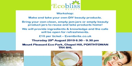 Workshop: Make & Take your own DIY Beauty Products tickets