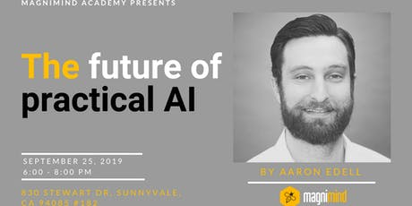 The future of practical AI tickets