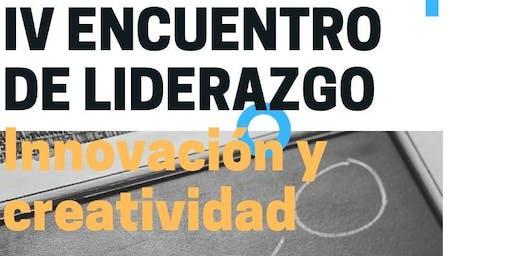 IV Encuentro de Liderazgo: Innovación y Creatividad