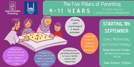 The Five Pillars of Parenting: 4-11 Parenting Programme (Small Heath) tickets