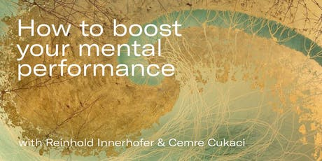 How to boost your mental performance Tickets