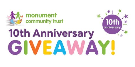 Monument Community Trust - 10th Anniversary Giveaway! tickets