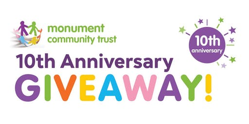 Monument Community Trust - 10th Anniversary Giveaway!