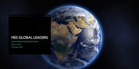 MES GLOBAL LEADERS INVITATIONAL KNOWLEDGE FORUM tickets
