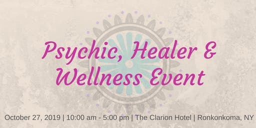 Psychic, Healing and Wellness Event