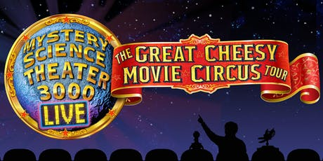 """Mystery Science Theater 3000 """"LIVE"""" tickets"""