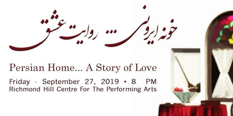 Persian Home … A Story of Love tickets