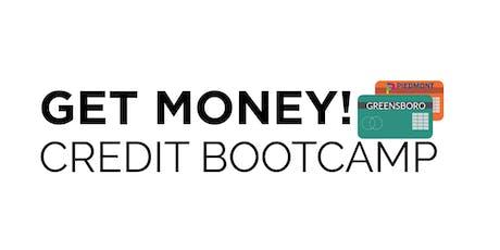 Get Money! Credit Bootcamp (Greensboro) tickets