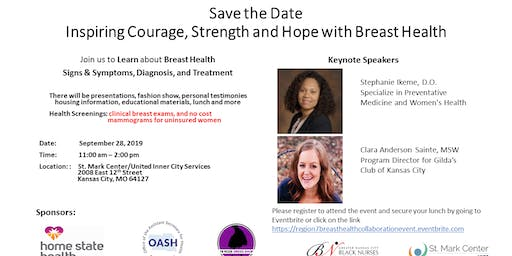 Inspiring Courage, Strength and Hope with Breast Health