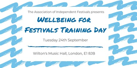 AIF Presents: Wellbeing For Festivals Training Day tickets