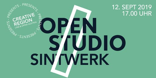 Creative Region presents OPEN STUDIO:SINTWERK