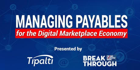 Managing Payables for the Digital Marketplace Economy tickets