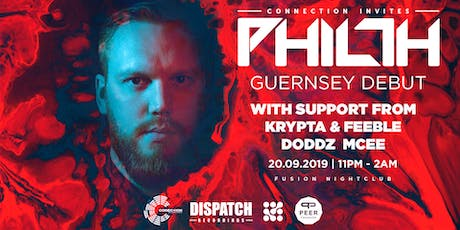 Connection Invites Philth // 20.09.19 // Fusion Nightclub tickets