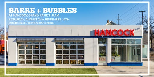 Barre + Bubbles @ Hancock Grand Rapids