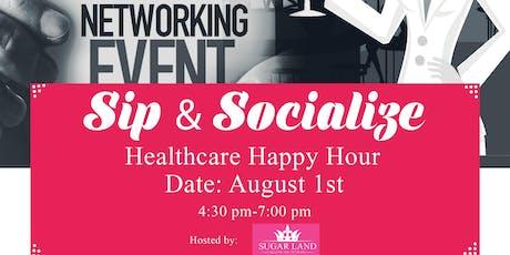 Sip & Socialize (Healthcare Happy Hour) - Sugar Land tickets