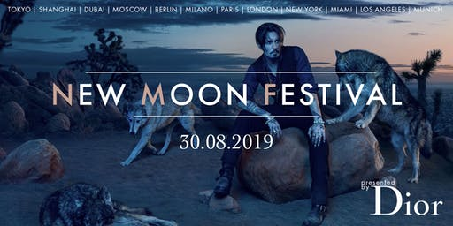 NEW MOON FESTIVAL - presented by DIOR