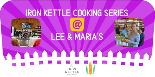 Christmas Appetizers: Iron Kettle Cooking Series @ Lee & Maria's