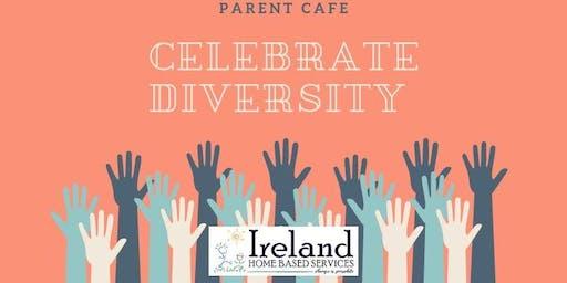 Parent Cafe: Celebrate Diversity