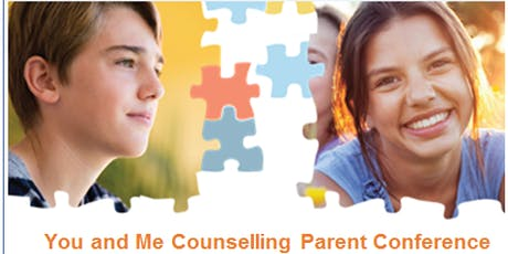 You and Me Counselling Parent Conference tickets