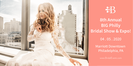 8th Annual Big Philly Bridal Show and Expo! tickets