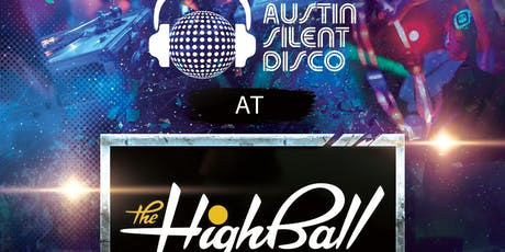 Silent Disco @ The Highball tickets