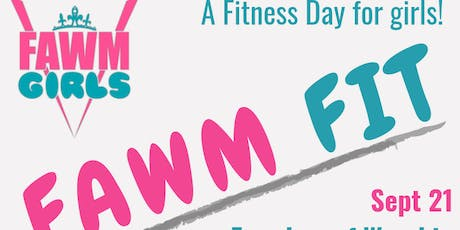 FAWM Girls Fitness Day  tickets