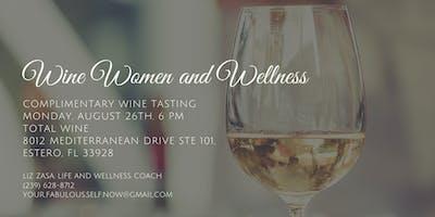 Wine, Women and Wellness