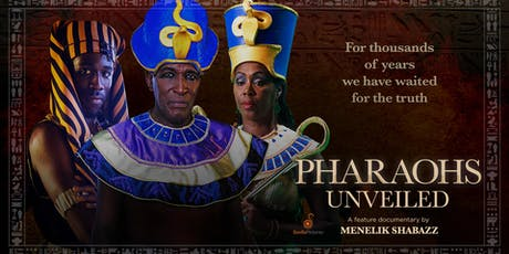 Pharaohs Unveiled and Q&A with Film Director tickets
