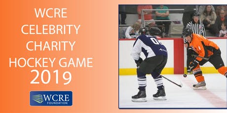 WCRE 4th Annual Celebrity Charity Hockey Event 2019 tickets