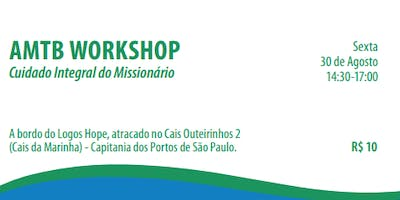 AMTB Cuidado Integral Do Missionario. (Workshop)