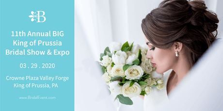 11th Annual Big King of Prussia Bridal Show tickets