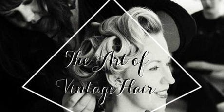 Vintage Hair- 50s Hair SculptureMasterclass tickets