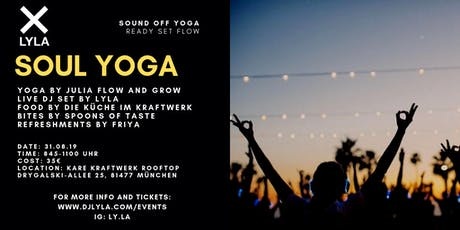 LYLA Soul Yoga Sound Off at Kare Kraftwerk Rooftop  Tickets