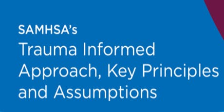 SAMHSA's Trauma Informed Approach Training tickets